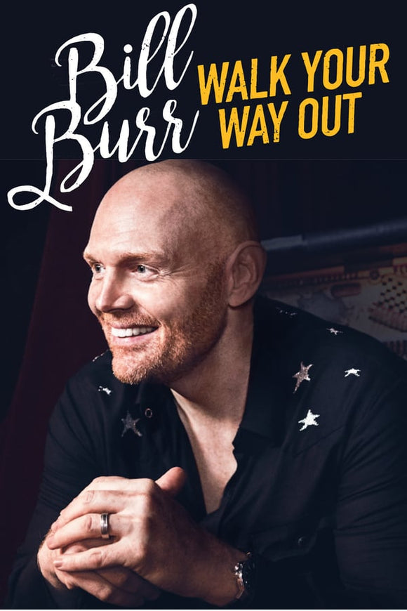 Bill Burr: Walk Your Way Out 2017,