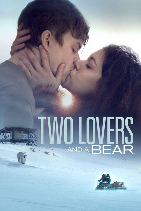 Two Lovers and a Bear 2016