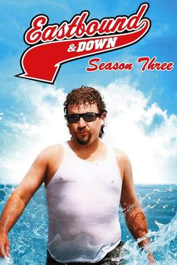 Eastbound & Down Season 3 2011