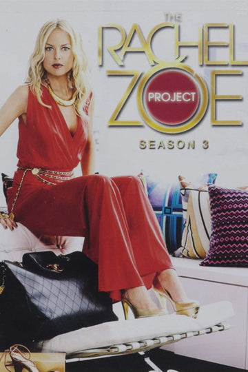 The Rachel Zoe Project Season 3 2010