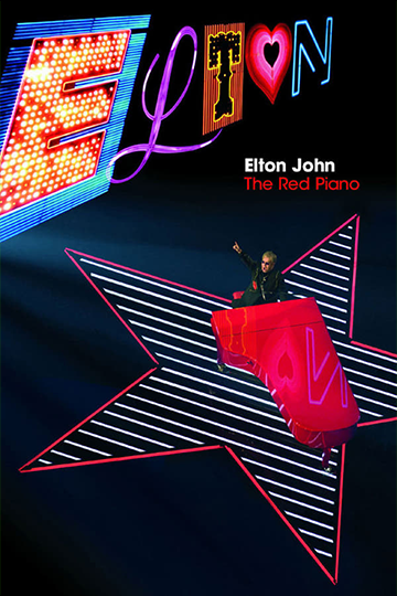 Elton John: The Red Piano 2005