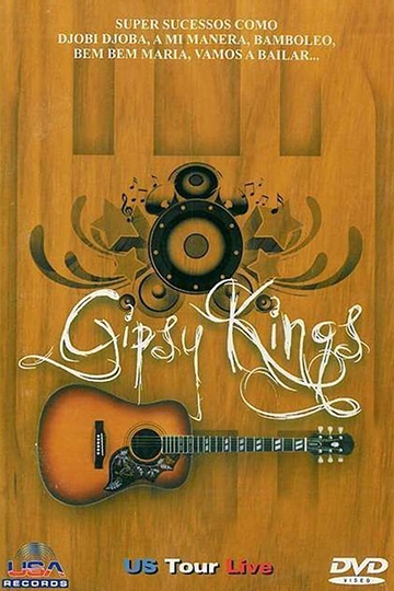 Gipsy Kings: Live in Los Angeles 1990