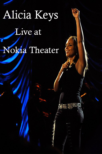 Alicia Keys: Live from NYC's Nokia Theater 2009