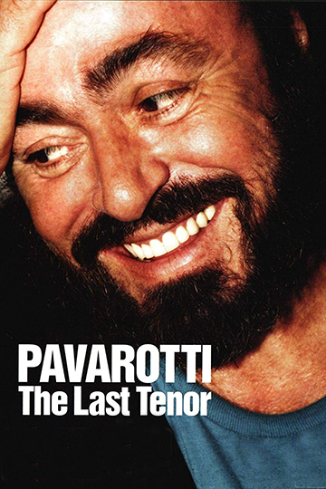 Pavarotti: The Last Tenor 2004
