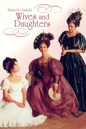 Wives And Daughters Season 1 1999
