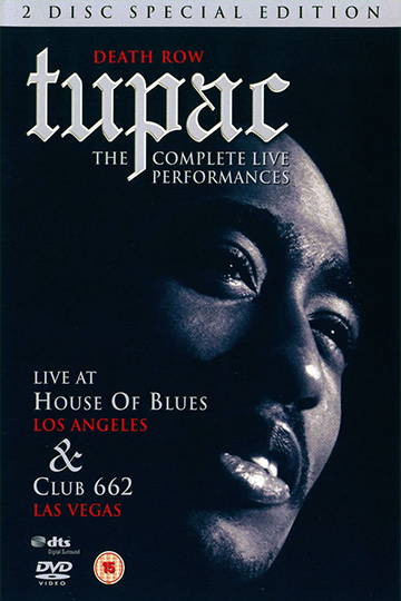 Tupac: The Complete Live Performances 1996