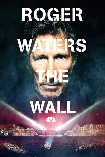Roger Waters: The Wall 2014