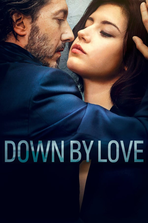 Down by Love (Éperdument) 2016