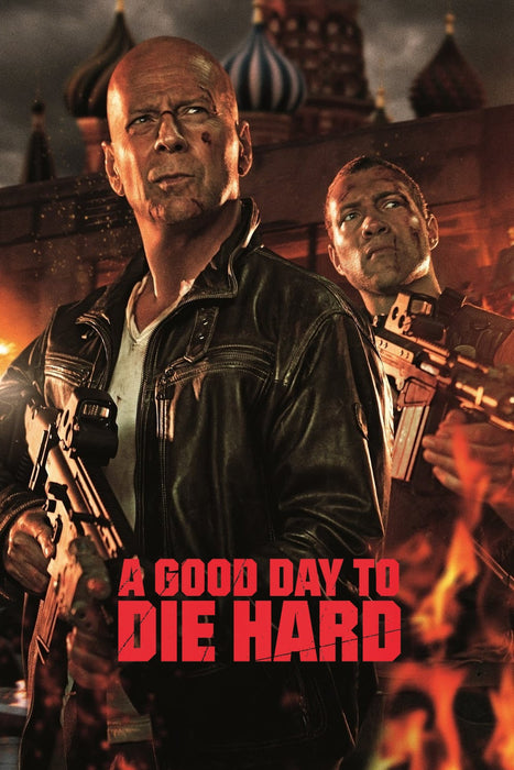 A Good Day to Die Hard 2013