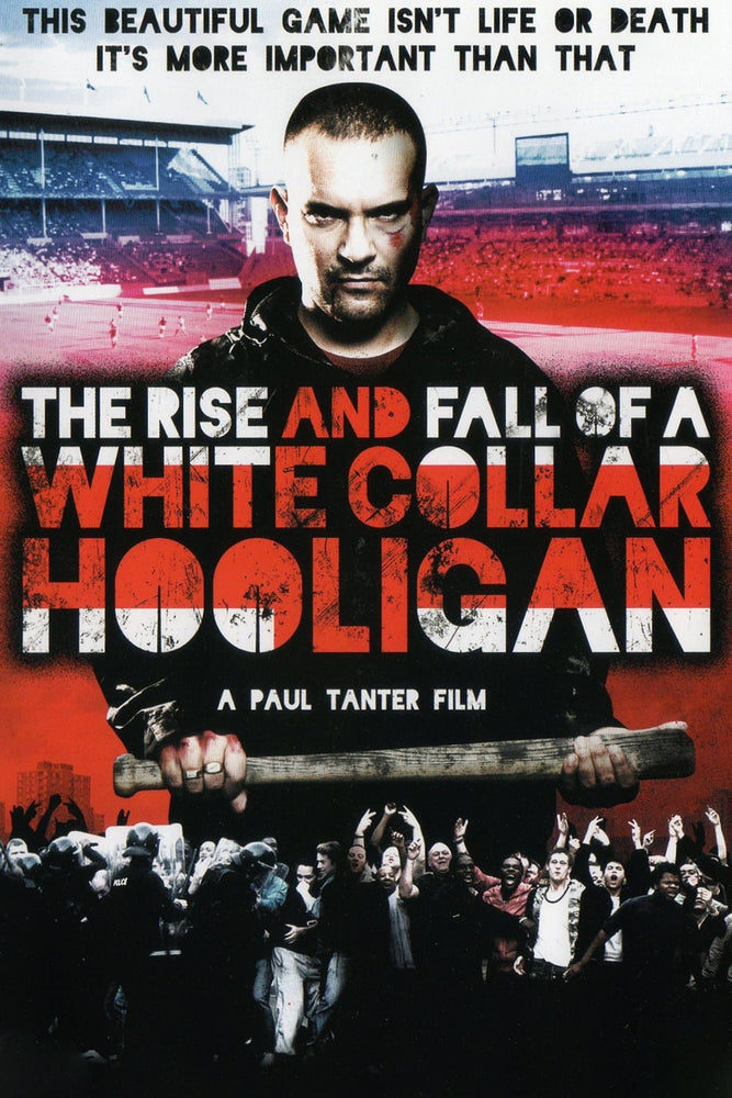 The Rise & Fall of a White Collar Hooligan 2012