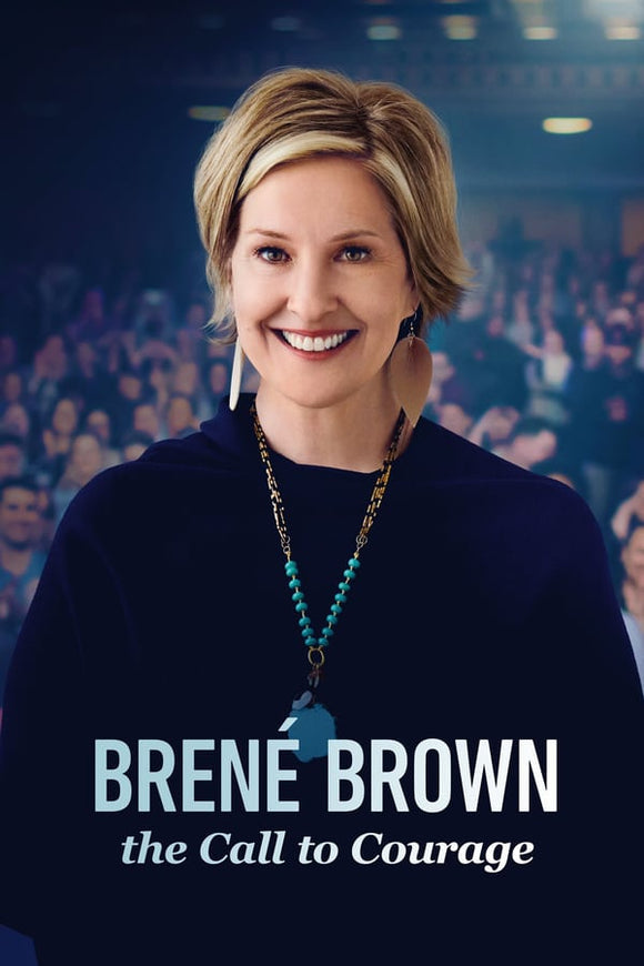 Brené Brown The Call to Courage 2019
