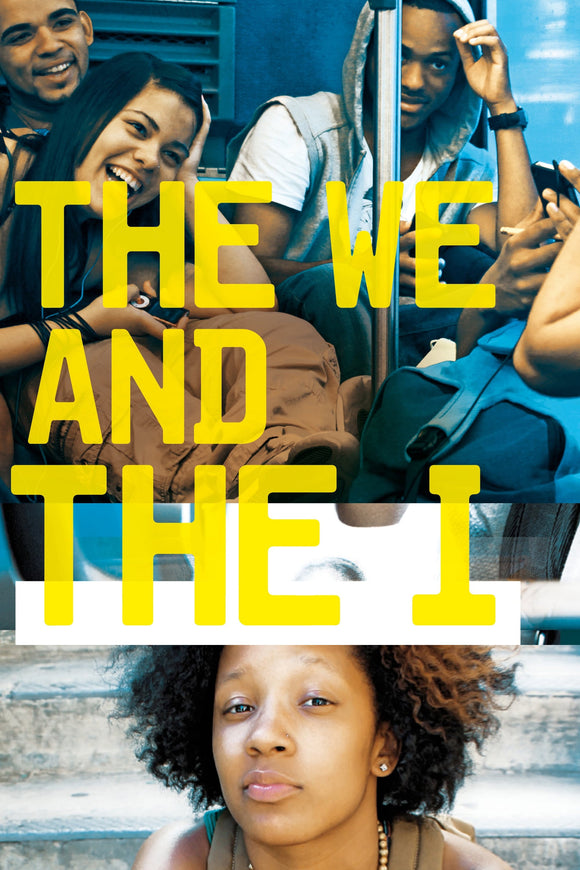 The We and the I 2012