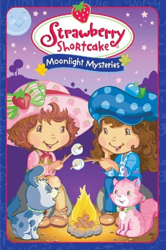 Strawberry Shortcake: Moonlight Mysteries 2005