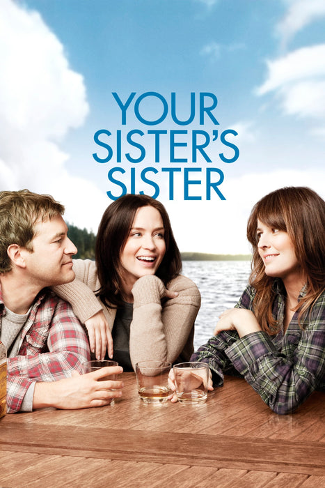 Your Sister's Sister 2011