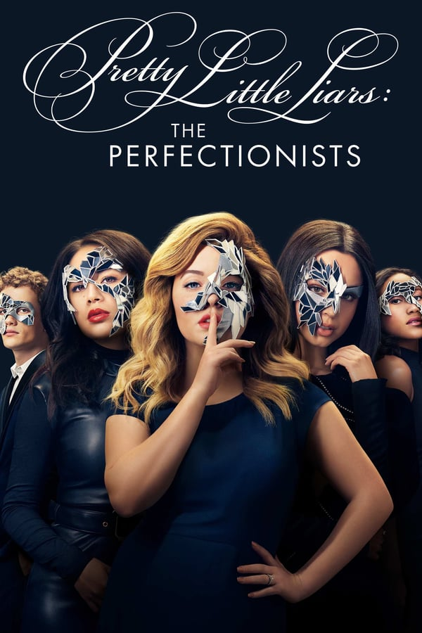Pretty Little Liars: The Perfectionists Season 1 2019