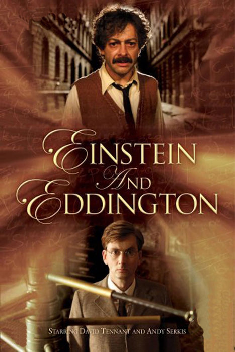 Einstein and Eddington 2008