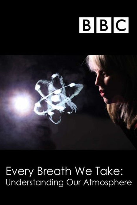 Every Breath We Take: Understanding Our Atmosphere 2014
