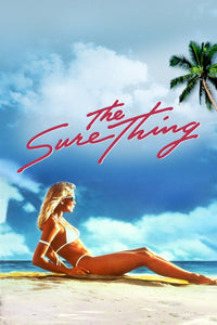 The Sure Thing 1985