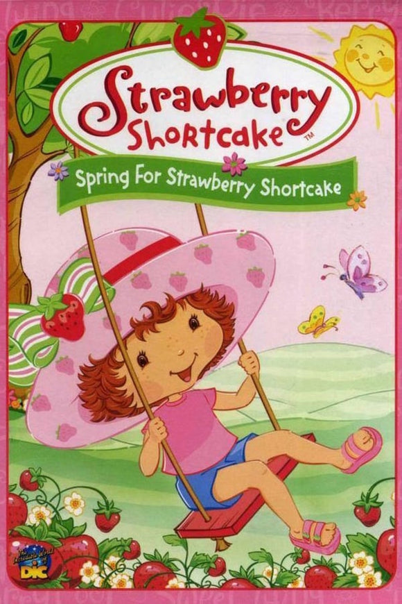 Strawberry Shortcake: Spring for Strawberry Shortcake 2003