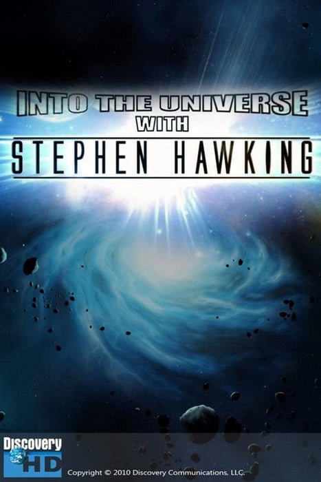 Into the Universe with Stephen Hawking: The Story of Everything 2010