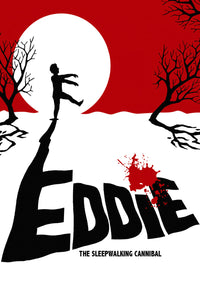 Eddie: The Sleepwalking Cannibal 2012