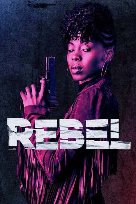 Rebel Season 1 2017