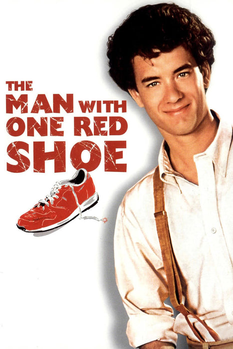 The Man with One Red Shoe 1985
