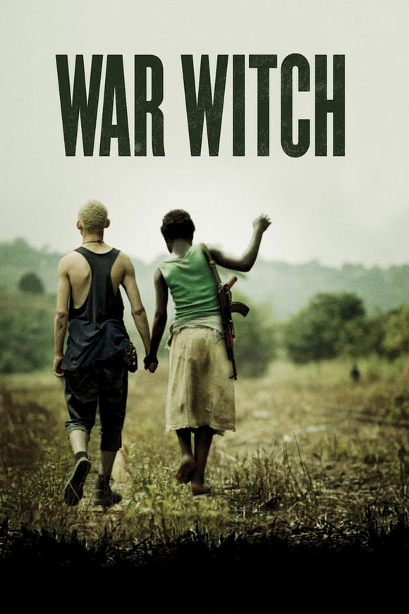 War Witch (Rebelle) 2012