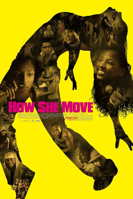 How She Move 2007