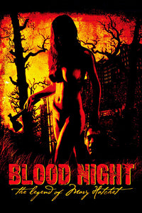 Blood Night: The Legend of Mary Hatchet 2009