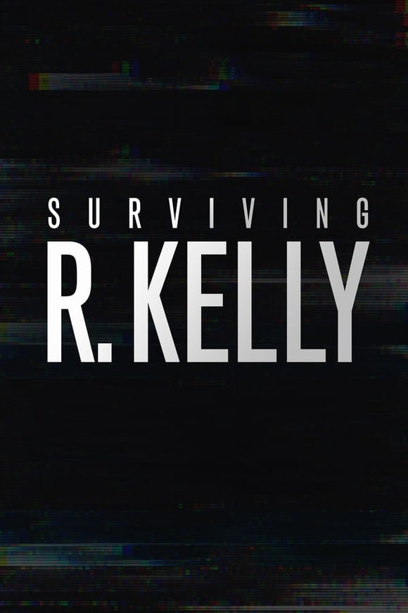 Surviving R. Kelly Season 1 2019