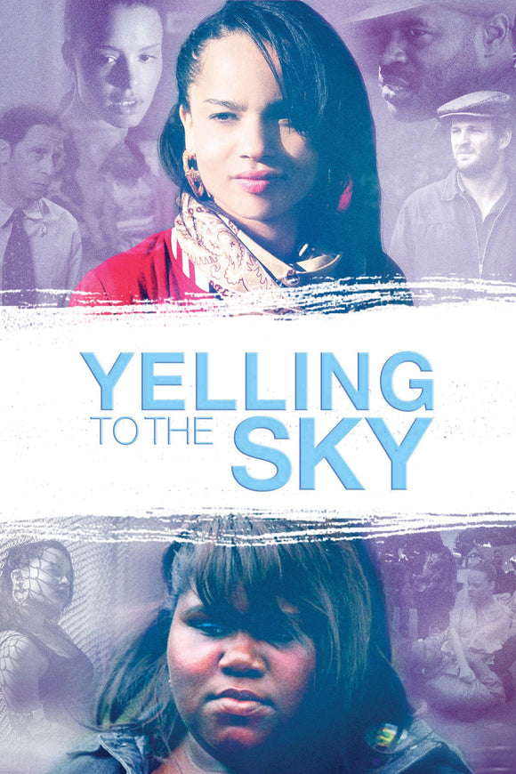 Yelling to the Sky 2011