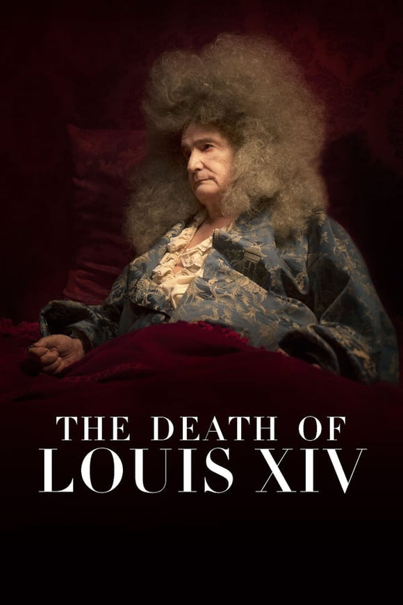 The Death of Louis XIV (La mort de Louis XIV) 2016