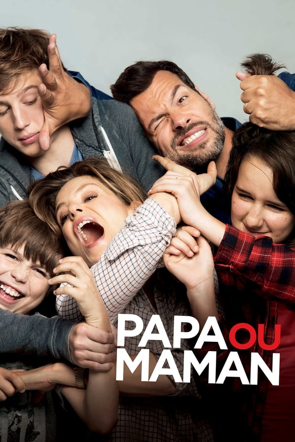Daddy or Mommy (Papa ou maman) 2015