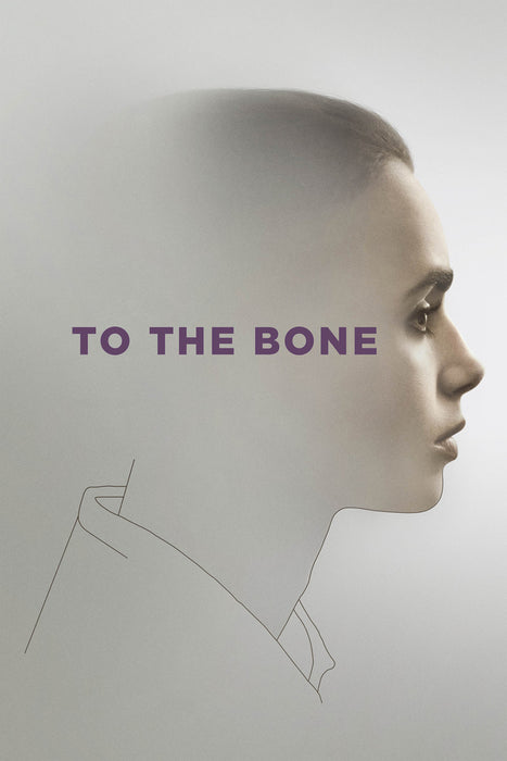 To the Bone 2017