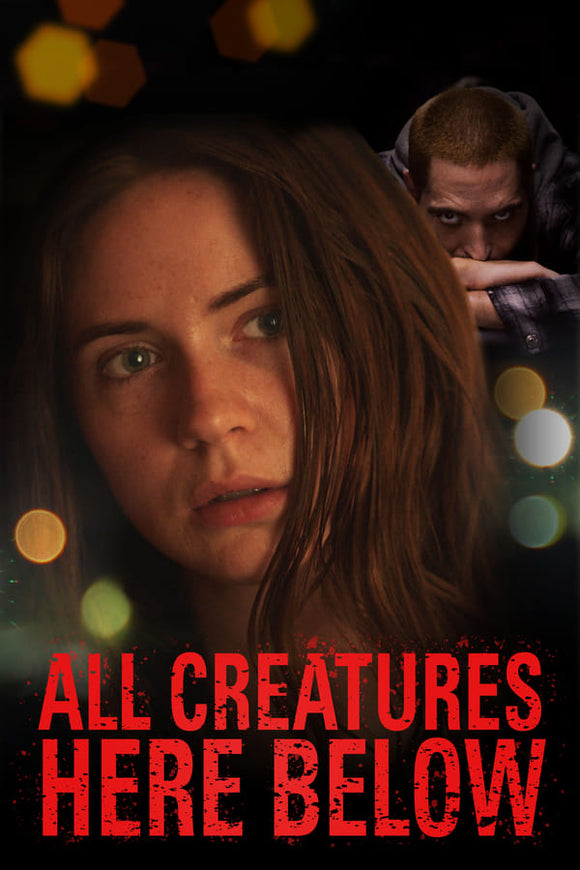 All Creatures Here Below 2018
