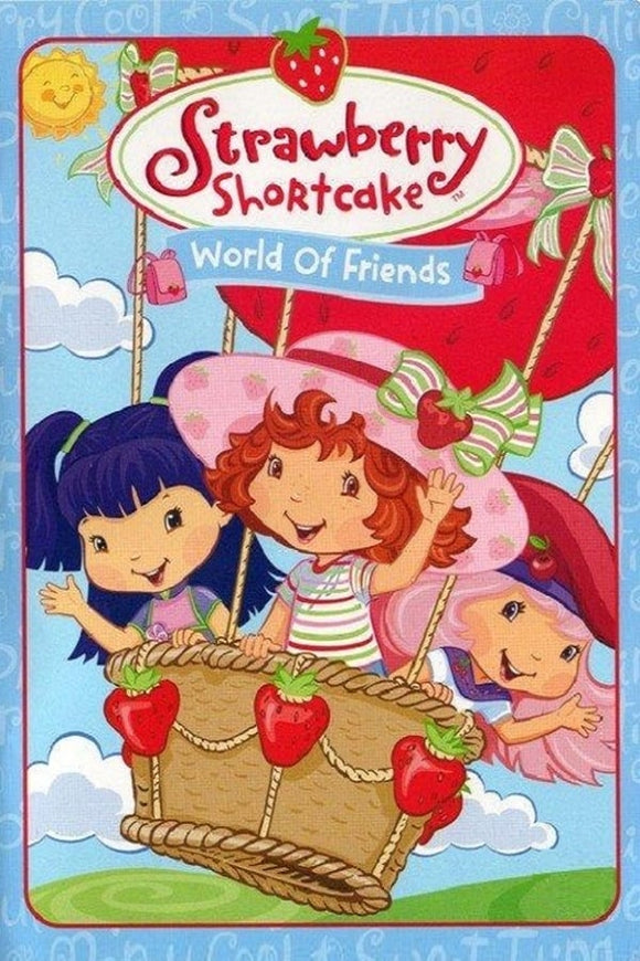 Strawberry Shortcake: World of Friends 2006