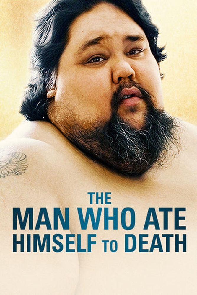 The Man Who Ate Himself to Death 2013