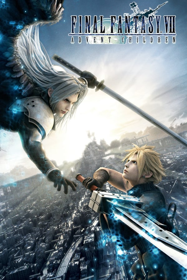Final Fantasy VII Advent Children 2005