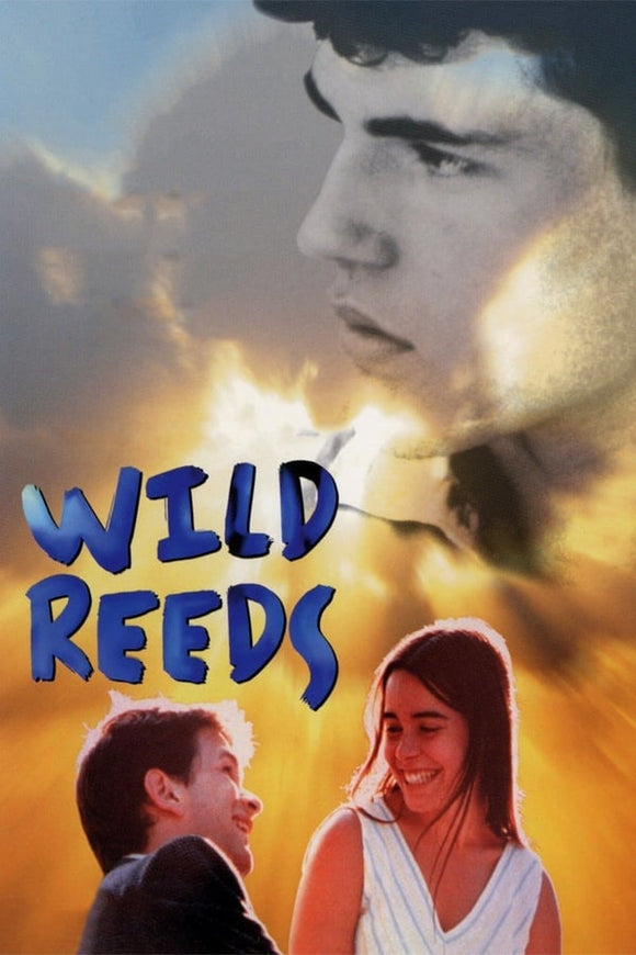 Wild Reeds (Les roseaux sauvages) 1994
