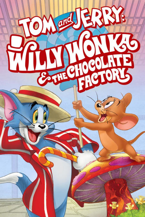 Tom and Jerry: Willy Wonka and the Chocolate Factory 2017