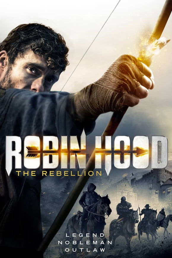 Robin Hood: The Rebellion 2017
