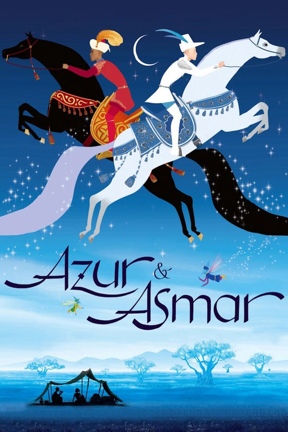 Azur & Asmar: The Princes' Quest (Azur et Asmar) 2006