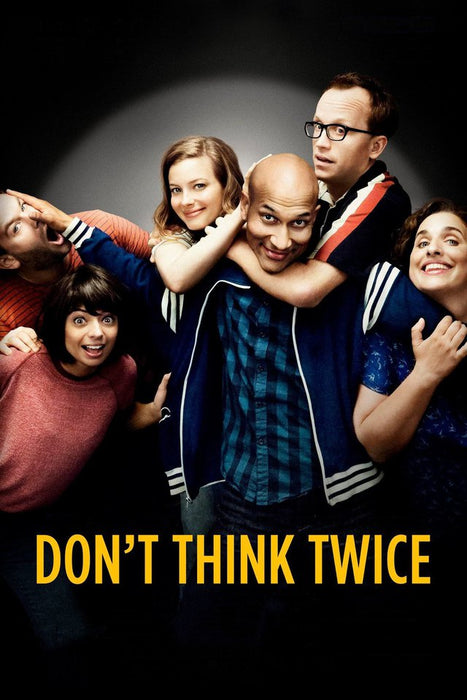 Don't Think Twice 2016