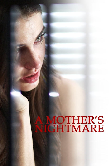 A Mother's Nightmare 2012