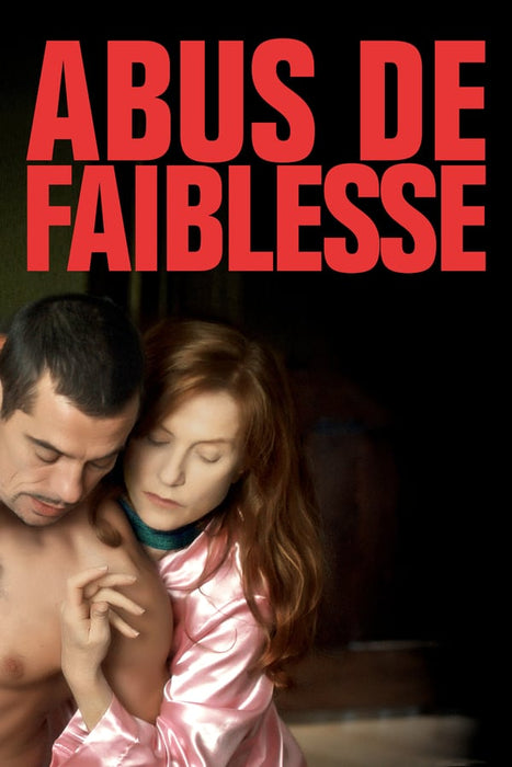 Abuse of Weakness (Abus de faiblesse) 2013