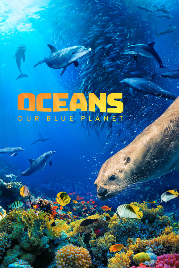Oceans Our Blue Planet 2018