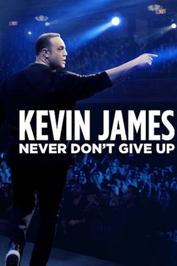 Kevin James: Never Don't Give Up 2018