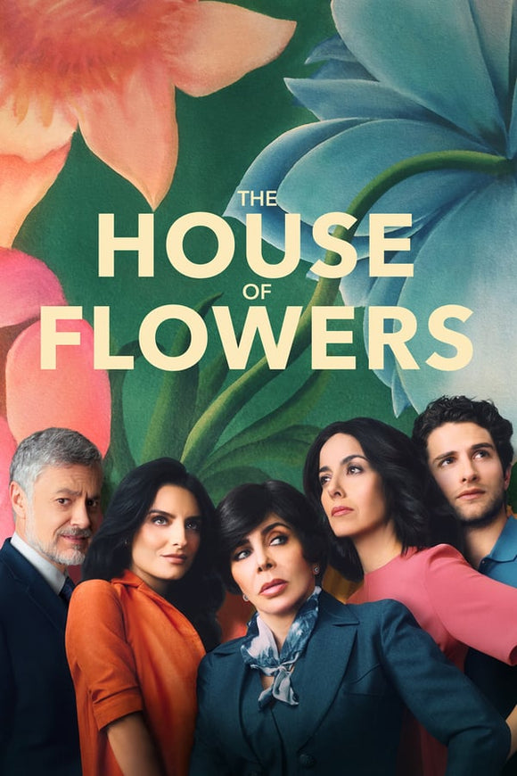 The House of Flowers (La casa de las flores) Season 1 2018