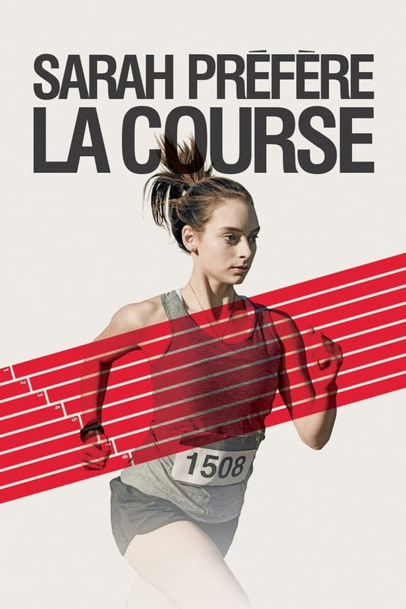 Sarah Prefers to Run (Sarah préfère la course) 2013